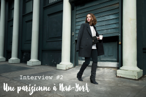 INTERVIEW #2 // Marie-Laure expatriée à New-York